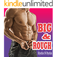 BIG & ROUGH - Explicit Story Collection of Big Alpha Lovers and Bigger... You Know What!