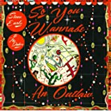 So You Wannabe An Outlaw [Import allemand]