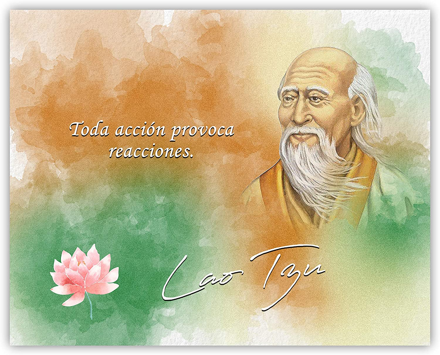 Toda Acción Provoca Reacciones Lao Tzu Inspirational Quote - 8 x 10 Unframed Print - Great Gift for Spanish Teachers and Spanish Speaking Friends - Wall Art for Home Decor