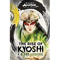 Avatar, The Last Airbender: The Rise of Kyoshi (The Kyoshi Novels)