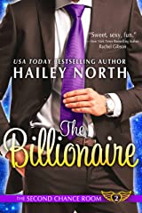 The Billionaire (The Second Chance Room Book 2) Kindle Edition