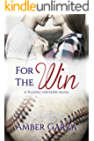 For the Win (Playing for Keeps Book 1)