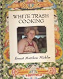 Title: White Trash Cooking