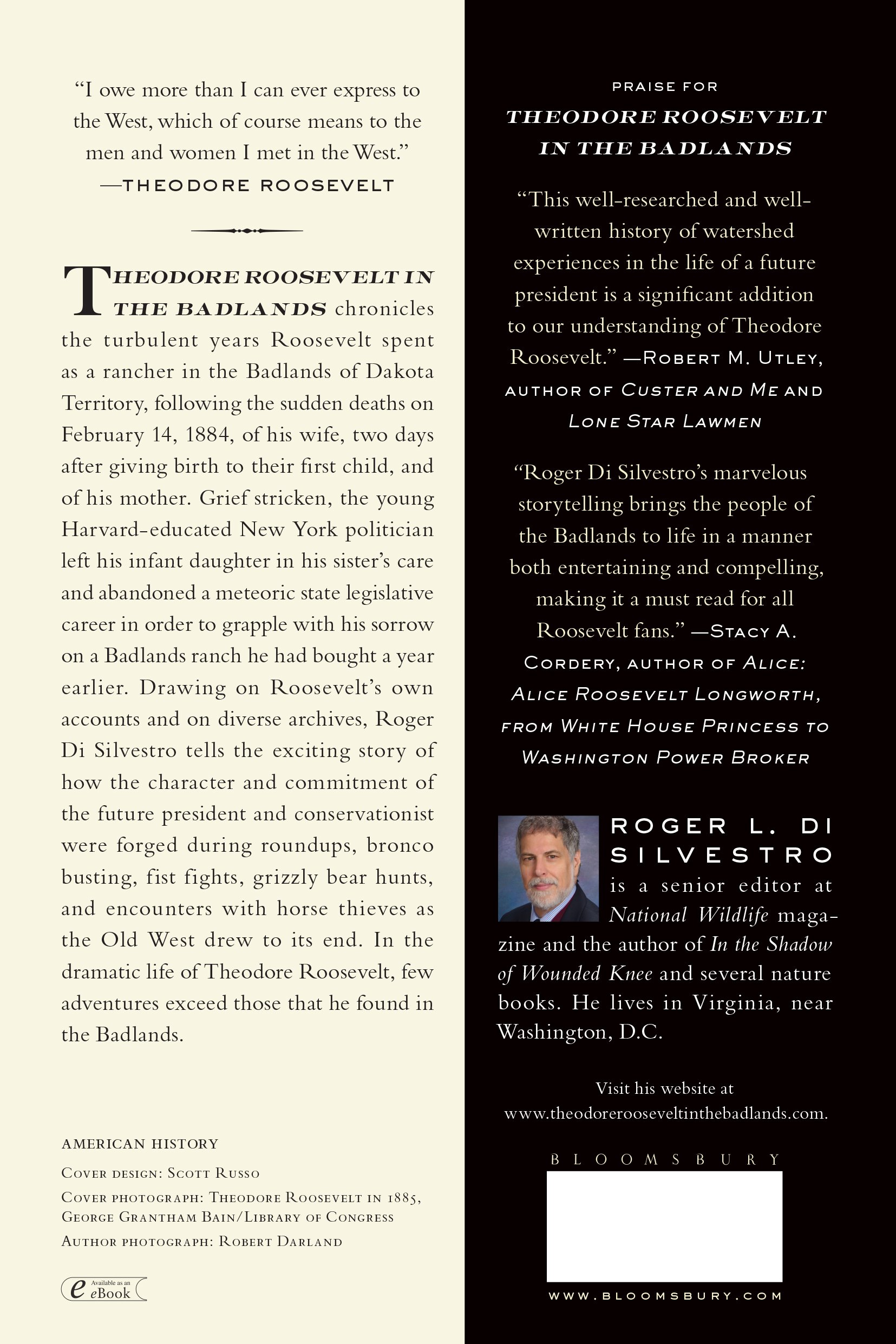 Amazon: Theodore Roosevelt In The Badlands: A Young Politician's Quest  For Recovery In The American West (9780802778444): Roger L Di Silvestro:  Books
