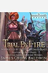 Trial by Fire: A LitRPG Dragonrider Adventure: Archemi Online Chronicles, Book 2 Audible Audiobook