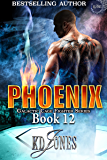 Phoenix (Galactic Cage Fighter Series Book 12)