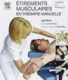 Étirements musculaires en thérapie manuelle: Théorie et pratique