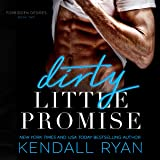 Dirty Little Promise: Forbidden Desires, Book 2