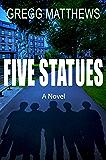 Five Statues