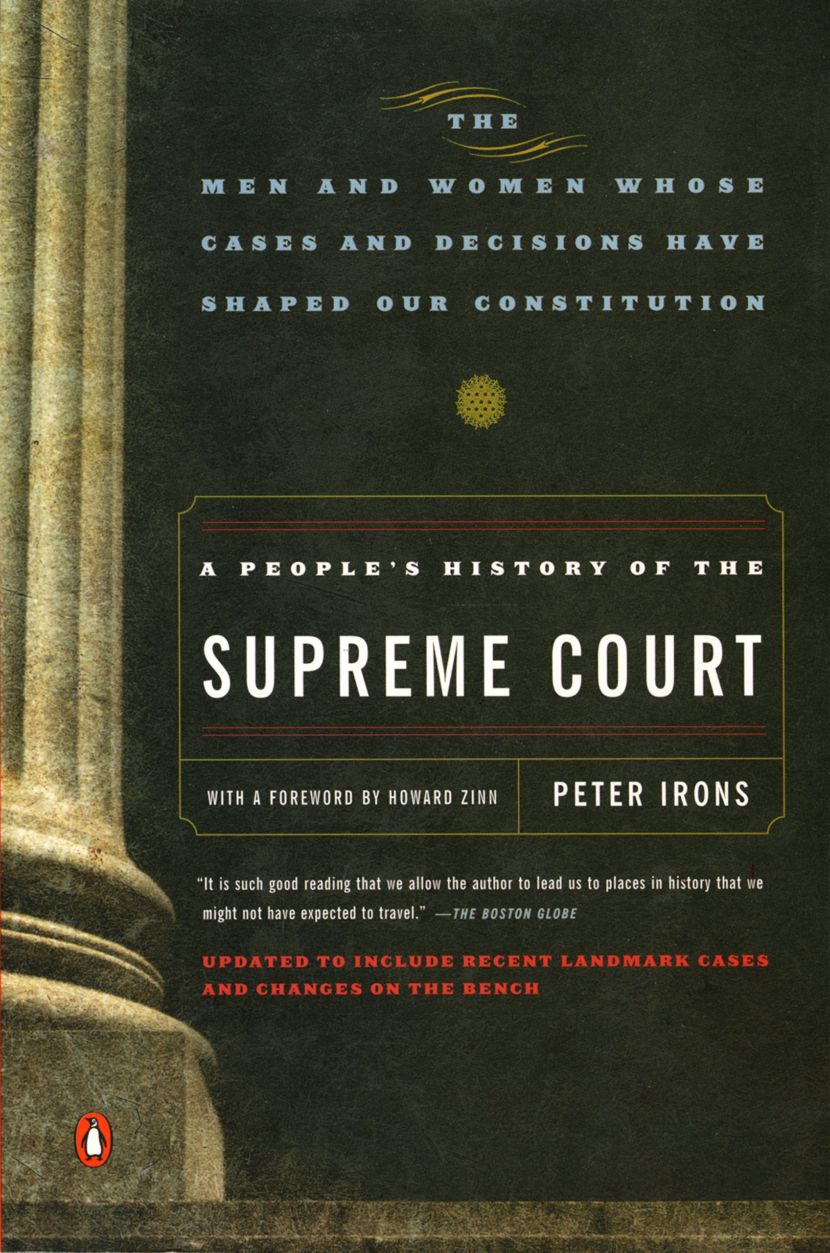 A People's History of the Supreme Court: The Men and Women Whose Cases and Decisions Have Shaped Our Constitution…