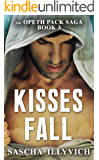 Kisses Fall (The Opeth Pack Saga Book 3)