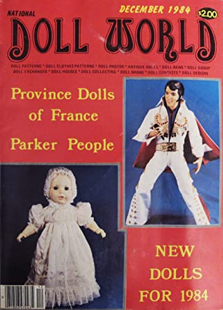 NATIONAL DOLL WORLD November / December 1984 (Magazine, The Magazine for Doll Lovers, Cabbage Patch Dolls, Deco Years, Elvis Presley, Pearce and the Princess, Province Dolls of France, Snowman Doll, Advertising Dolls)