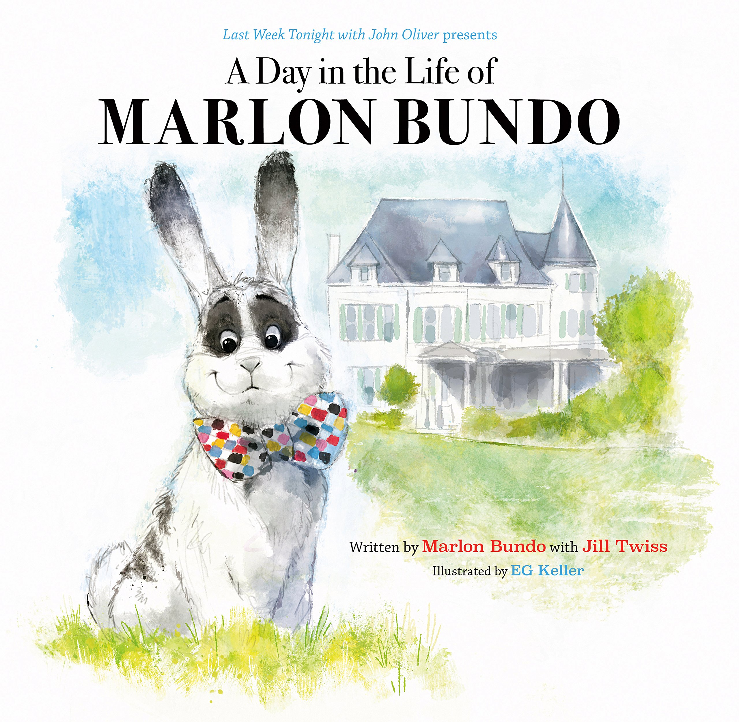 A Day in the Life of Marlon Bundo: 60¢
