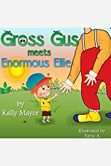 GROSS GUS Meets Enormous Ellie: Beautifully Illustrated Rhyming Children's Book for Beginner Readers (Ages 4-8) Kindle Edition