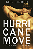 Hurricane Move: A Rock Star Romance (The Saving Graces Book 2)