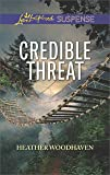 Credible Threat (Love Inspired Suspense)