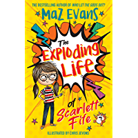 The Exploding Life of Scarlett Fife: Book 1 (English Edition)