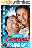 Love by Christmas: Park City Firefighter Romance