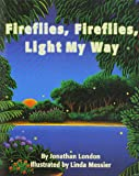 Storytown: Little Book Grade 1 Fireflies, Fireflies, Light My Way