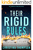 Their Rigid Rules (The Chemical Attraction Series Book 1)