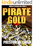 Pirate Gold (Order of the Black Sun Book 27)