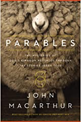 Parables: The Mysteries of God's Kingdom Revealed Through the Stories Jesus Told Kindle Edition