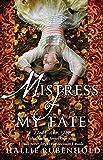 Mistress of My Fate (Henrietta Lightfoot)