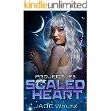 Scaled Heart: A SciFi Alien Romance (Project: F5 Book 2)