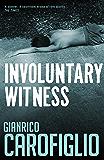Involuntary Witness (Guido Guerrieri)