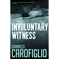Involuntary Witness (Guido Guerrieri Book 1) (English Edition)