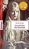 La captive du Gallois : 1 livre acheté = des cadeaux à gagner (Les Historiques)