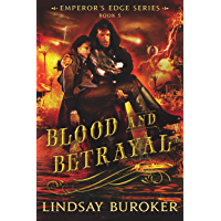 Blood and Betrayal (The Emperor's Edge, Book 5)