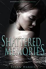 Shattered Memories Kindle Edition