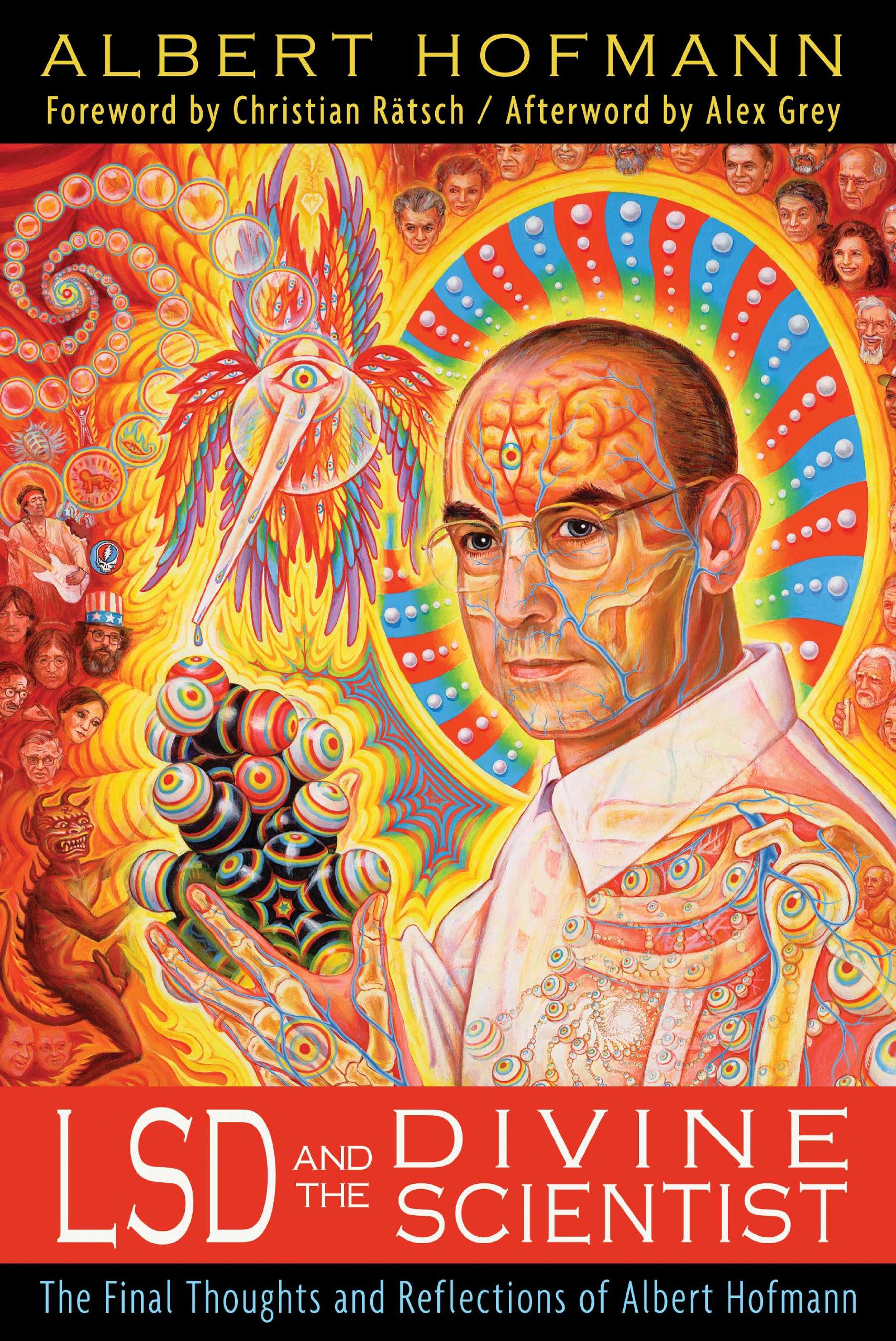 lsd and the divine scientist the final thoughts and reflections of