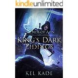 Legends of Ahn (King's Dark Tidings Book 3)