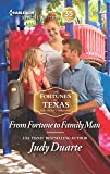 From Fortune to Family Man (The Fortunes of Texas: The Secret Fortunes)