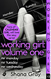 Working Girl: Volume One (A sexy serial, perfect for fans of Calendar Girl) (English Edition)