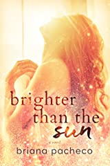 Brighter Than the Sun (Cosmic Love Book 2)