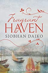 FRAGRANT HAVEN: A Short Story Kindle Edition