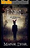 I, Neil: An Alice in Deadland Adventure (Alice, No. 8)