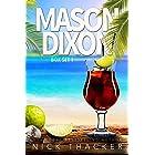 Mason Dixon: Omnibus Edition: A Tropical Adventure Thriller Collection