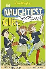 The Naughtiest Girl: Naughtiest Girl Wants To Win: Book 9 Kindle Edition