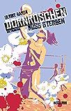 Dornröschen muss sterben: Baltrumkrimi (Baltrum Ostfrieslandkrimis 2)