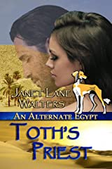 Toth's Priest (An Alternate Egypt Book 3) Kindle Edition