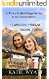 Fearless Frieda (A Town Called Hope Series Book 3)