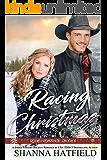 Racing Christmas (Rodeo Romance  Book 6)