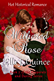 Withered Rose: Hot Historical Romance (Desperate and Daring Book 7)
