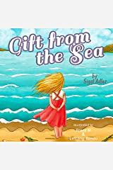 Gift from the Sea: Teaching Children the Joy of Giving (Christmas books for children Book 2) Kindle Edition