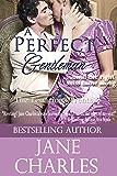 A Perfect Gentleman (Tenacious Trents Series #3) (Tenacous Trents)