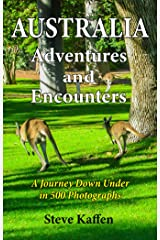 Australia Adventures and Encounters Kindle Edition